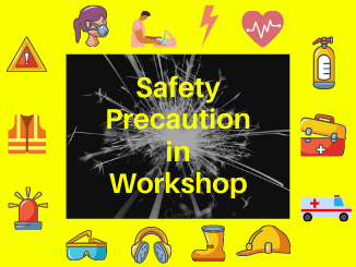 Safety Precaution in Workshop